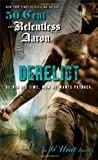 Relentless Aaron Derelict : A G Unit Book