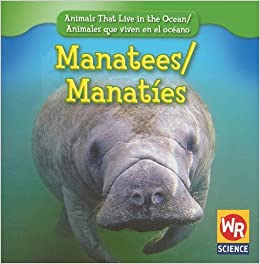 .com: Manatees/Manaties (Animals That Live in the Ocean/Animales Que