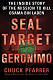 ISBN 9781250006356 product image for SEAL Target Geronimo: The Inside Story of the Mission to Kill Osama bin Laden | upcitemdb.com