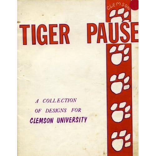Tiger Pause Clemson University Cross Stitch Designs: Three Needles