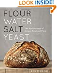 Flour Water Salt Yeast: The Fundament...
