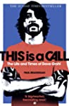 This Is a Call: The Life and Times of...