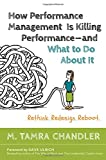 img - for How Performance Management Is Killing Performance-and What to Do About It book / textbook / text book