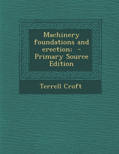 Machinery Foundations and Erection;