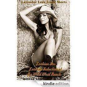 Lesbian Sex: Lesbian Seduction at the Wild West Ranch (Lesbian Sex Books Book 7)