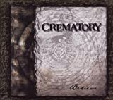 Crematory Believe & Awake
