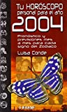 img - for Tu Horoscopo Personal Para El 2004 (Spanish Edition) book / textbook / text book