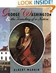 George Washington And The Founding Of...