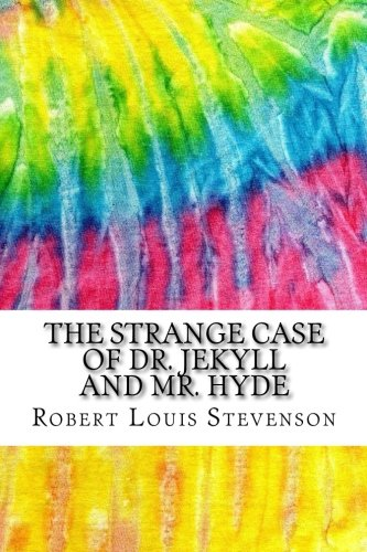 The Strange Case of Dr. Jekyll and Mr. Hyde: Includes MLA Style Citations for Scholarly Secondary Sources, Peer-Reviewed