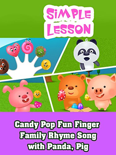Candy Pop Fun Finger Family Rhyme Song with Panda, Pig