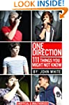 ONE DIRECTION 111 Things you may not...