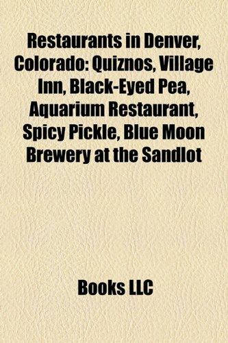 restaurants-in-denver-colorado-quiznos-village-inn-black-eyed-pea-aquarium-restaurant-spicy-pickle-b