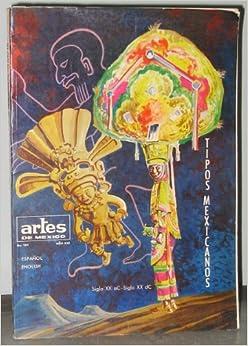 Tipos Mexicanos [Artes De Mexico No. 184, Ano XXI]: Ram?n Valdiosera