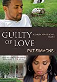 Guilty of Love (The Guilty series Book 1)