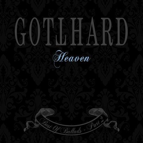 Heaven-Best of Ballads Part 2 by Gotthard (2011-05-04)