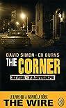 The corner, tome 1 : Hiver/Printemps