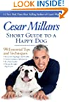 Cesar Millan's Short Guide to a Happy...