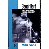 Baudrillard: Critical and Fatal Theory