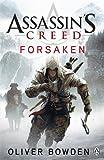 Oliver Bowden Assassin's Creed: Forsaken
