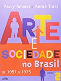 img - for Arte e Sociedade no Brasil de 1957 a 1975 - Vol. 2 book / textbook / text book