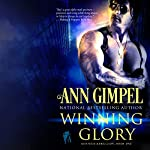 Winning Glory: GenTech Rebellion, Book 1 | Ann Gimpel