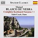 Blasco de Nebra: Complete Keyboard Sonatas, Vol. 1