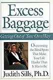Sills Judith : Excess Baggage Judith Sills