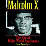 img - for The End of White World Supremacy: Four Speeches book / textbook / text book