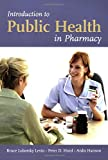 img - for Introduction To Public Health In Pharmacy book / textbook / text book