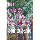 Do samba ao funk do Jorjão (Portuguese Edition)