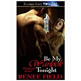 Be My Warlock Tonight (Darklander Lovers, Book Three): Darklander Lovers Series, Book 3by Renee Field