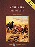 img - for Desert Gold, with eBook (Tantor Unabridged Classics) book / textbook / text book