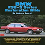 BMW E30 - 3 Series Restoration Bible