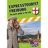 "Expresstourist: Freiburg (English)von ""Silke Aris"""