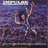 Logical End/He Who Laughs by Impulse Manslaughter