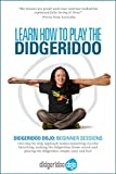Learn How to Play The Didgeridoo: Didgeridoo Dojo: Beginner Sessions (English Edition)