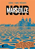 Marseille Noir par Cédric Fabre