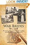War Brides: The Stories of the Women...