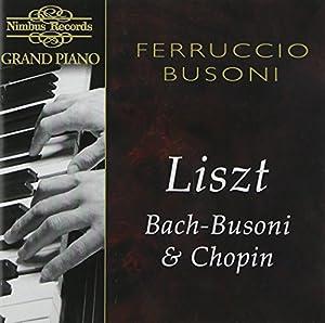 Plays Bach Chopin & Liszt
