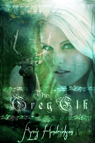 E-book - The Grey Elk by Kevis Hendrickson