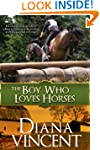The Boy Who Loves Horses (Pegasus Equ...