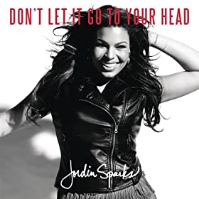 Don't Let It Go To Your Head (Main Version)