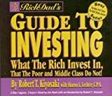 img - for Rich Dad's Guide to Investing: What the Rich Invest in, that the Poor and Middle Class Do Not! book / textbook / text book