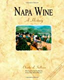 Search : Napa Wine: A History from Mission Days to Present, Second Edition