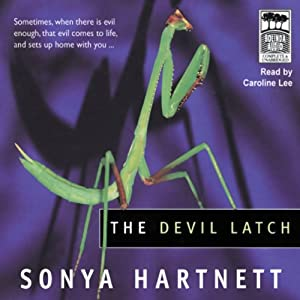 The Devil Latch | [Sonya Hartnett]
