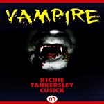 Vampire   Richie Tankersley Cusick