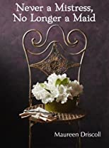 Never a Mistress, No Longer a Maid (Kellington Book One)