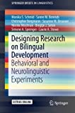 img - for Designing Research on Bilingual Development: Behavioral and Neurolinguistic Experiments (SpringerBriefs in Linguistics) book / textbook / text book