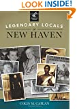 Legendary Locals of New Haven