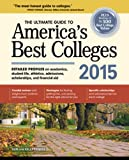 The Ultimate Guide to Americas Best Colleges 2015